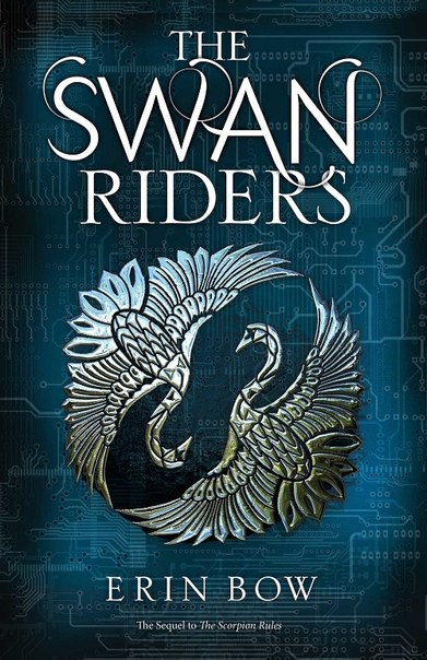 Erin Bow - The Swan Riders