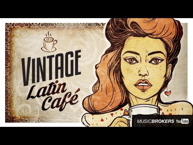 Vintage Latin Caf The Trilogy 3 Full Albums