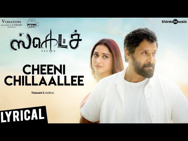 Sketch Cheeni Chillaallee Song with Lyrics Chiyaan Vikram Tamannaah Vijay Chandar Thaman S