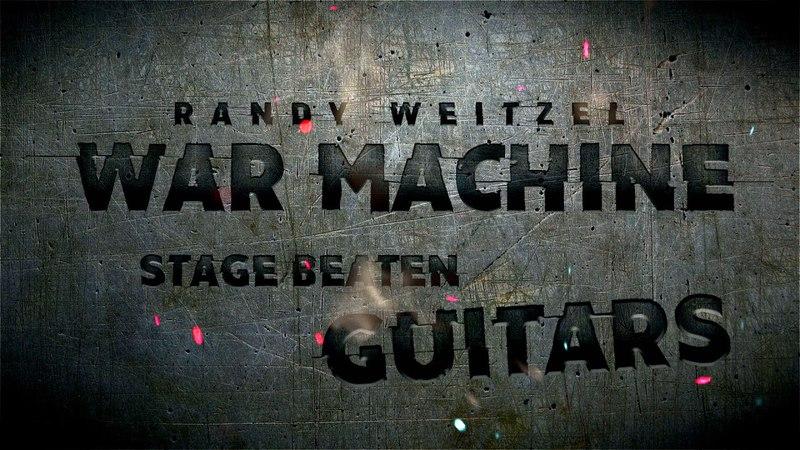 THE RANDY WEITZEL WAR MACHINE VIP EXPERIENCE