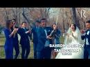 Bahrom Karimov Tanhoginam treyler Бахром Каримов Танхогинам трейлер