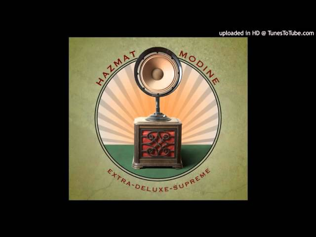 Hazmat Modine Up Rise HD