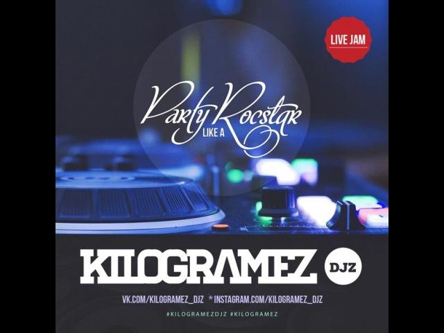 Kilogramez Djz Party Rockstar Mix
