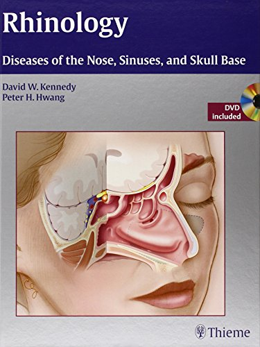 Rhinology - Diseases of the Nose, Sinuses, and Skull Base (2012)