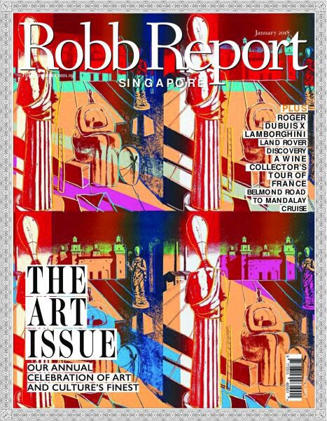 Robb Report Singapore — January 2018