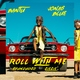 Bantu, Jonas Blue feat. Shungudzo, ZieZie - Roll With Me