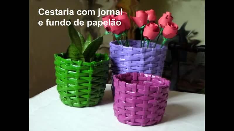 Cestaria com jornal e papelão Basketry with newspaper Cestería con papel de periódico y cartó
