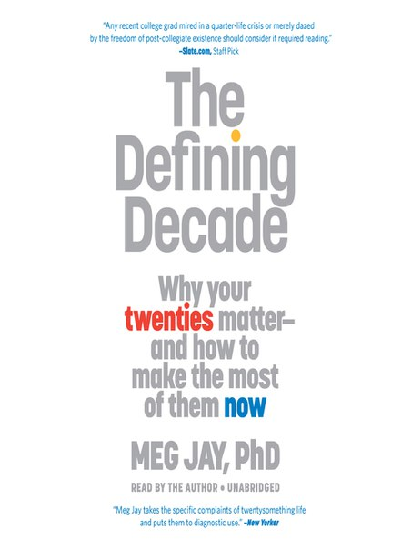 Jay Meg - The Defining Decade Why Your Twenties Matter--And How to Make the Most of Them Now 2012 Twelve 978-0-446-57506