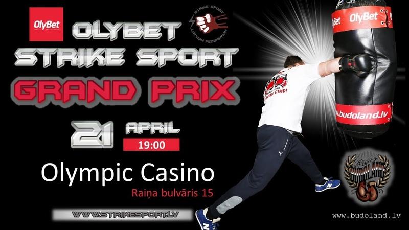 21. Aprīlī 2018 — OlyBet Grand Prix 2018 2.pusfināls Strike Sport
