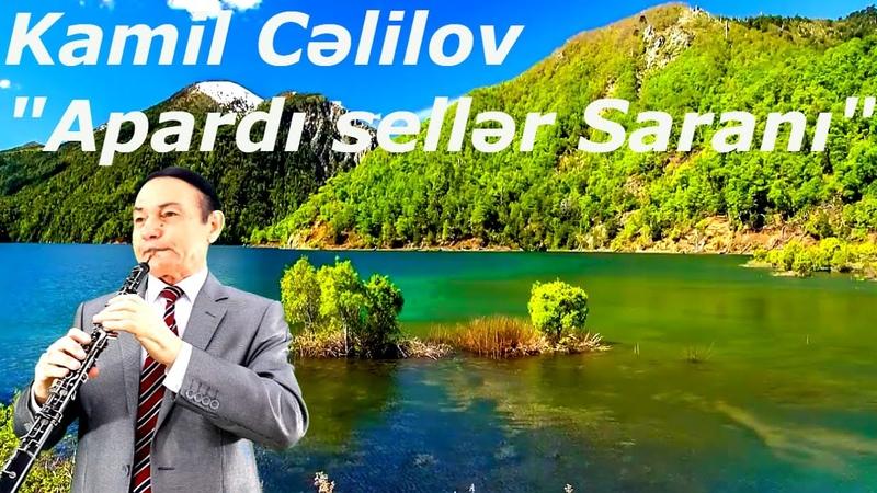 Kamil Celilov - Apardi seller Sarani /yeni/