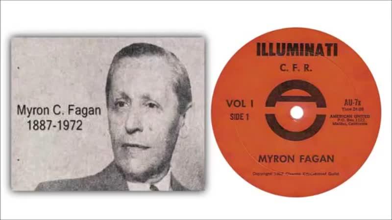 Myron C Fagan The Illuminati and the CFR [1967]