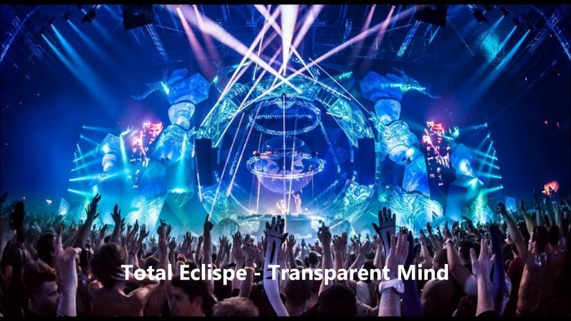 Total Eclispe - Transparent Mind