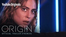 Origin Official Trailer featuring Nora Arnezeder French