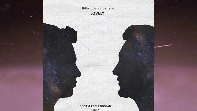 Doga Erdi Erdogan - lovely (Billie Eilish Ft.Khalid)