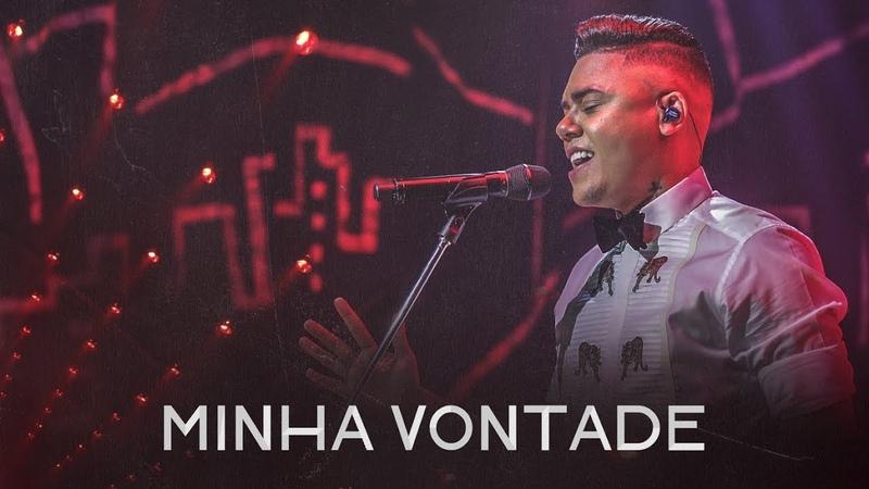 Felipe Araújo - Minha Vontade