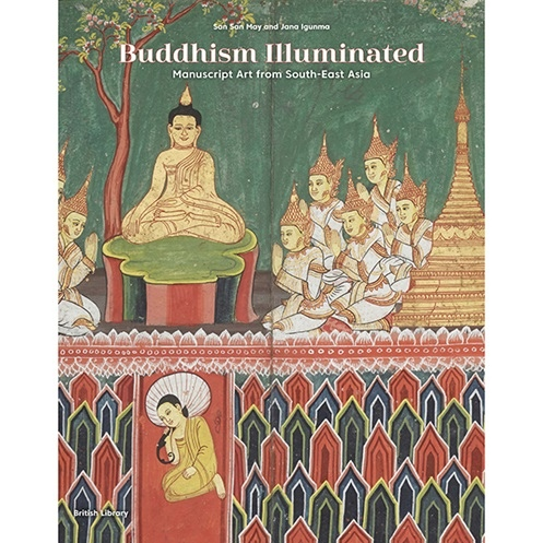 Buddhism Illuminated Manuscript Art from South-East Asia