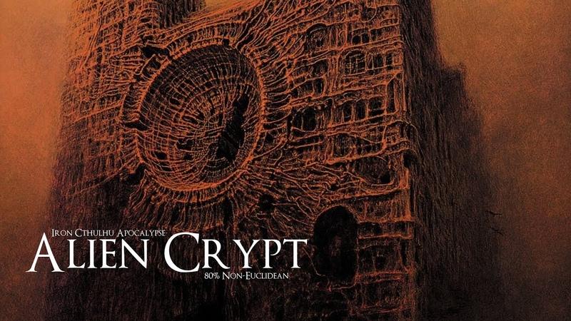 Alien Crypt (Dark Ambient Hour, 80% Euclidean, 60% Non-Euclidean)