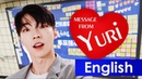 [ENG] All eyes on Yuri! Message from me!