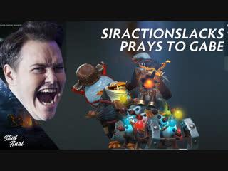 Siractionslacks prays to gabe