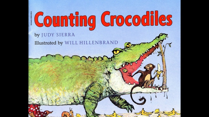 Counting Crocodiles by Judy Sierra and Will Hillenbrand Grandma Annii's Storytime