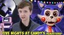 КИРИЛЛ и ДЖЕРЕМИ: ПЯТЬ НОЧЕЙ С КЕНДИ / Five Nights At Candy's Remastered / Новые АНИМАТРОНИКИ