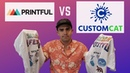 Printful vs Customcat Review Shirt Quality Comparison Pros Cons for your POD Business