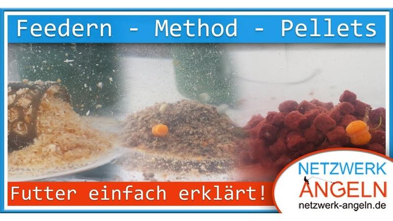 Feedern, Method, Pellets - Futter einfach erklärt!