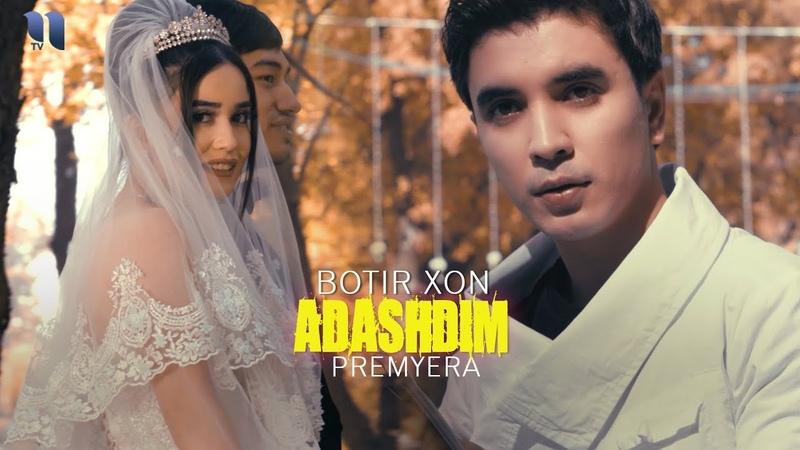 Botir Xon - Adashdim   Ботир Хон - Адашдим