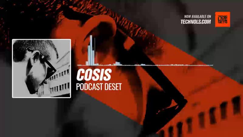 Cosis - Podcast Deset Periscope Techno music
