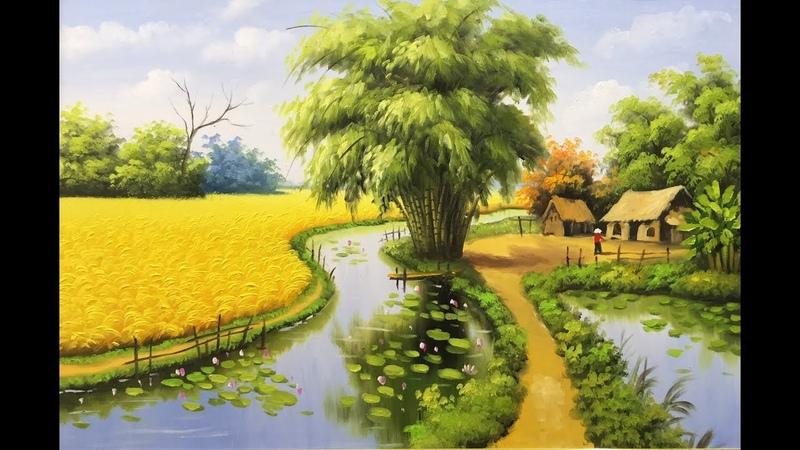 Kỹ thuật vẽ đồng quê, vẽ lúa_ tranh sơn dầu, 99