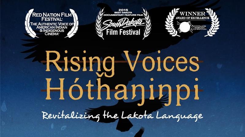 Rising Voices Hótȟaŋiŋpi Revitalizing the Lakota Language