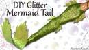 DIY Shimmery Mermaid Tail - Poseable Doll Tutorial