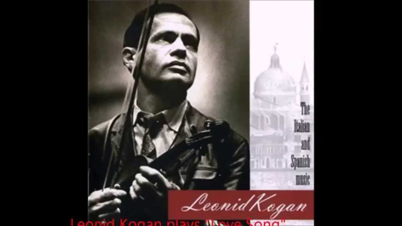 Leonid Kogan plays Love Song by Josef Suk