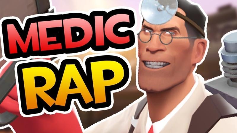 TF2 | MEDIC RAP - RUSTAGE