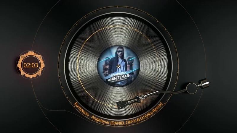 Rompasso - Angetenar [DANIEL ONYX DJ Erika Remix]