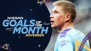 NOVEMBER GOALS OF THE MONTH | De Bruyne, Walker and more!