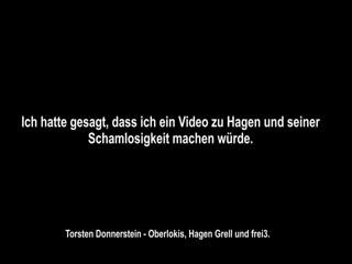 Torsten Donnerstein: Hagen Grell und frei3  VÖLLIG BLOSGESTELLT!