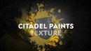 How to Paint: Citadel Texture Paints