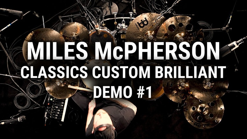 Meinl Cymbals Classics Custom Brilliant Demo 1 Miles McPherson