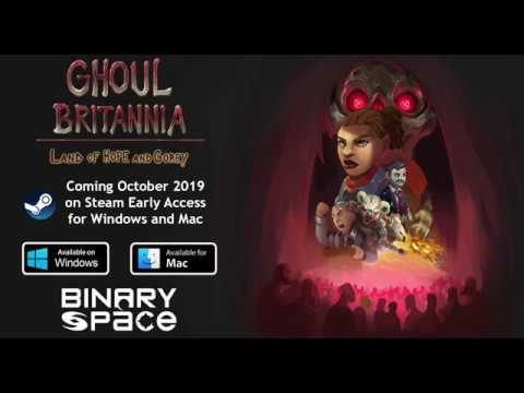 Ghoul Britannia: Land of Hope and Gorey - Early Access Trailer