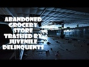 ABANDONED GROCERY STORE LOTS LEFT BEHIND! Trashed by kids