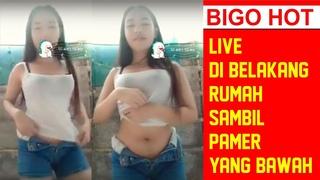 LIVE DI BELAKANG RUMAH SAMBIL PAMER BAWAHAN