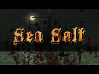 Sea salt launch trailer (official)