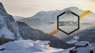 PERSPECTIVE - SKI & SNOWBOARD MOVIE