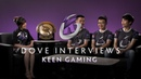Keen Gaming Interview with Dove The International 2019