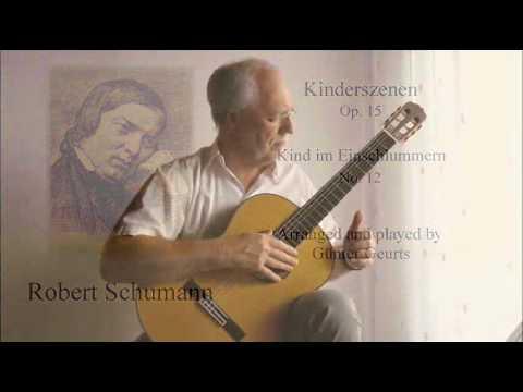 Robert Schumann Kind im Einschlummern for guitar by Günter Geurts