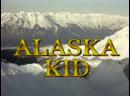 9-11. Аляска Кид Alaska Kid 1993