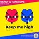 Merdy, Harddope - Keep Me High