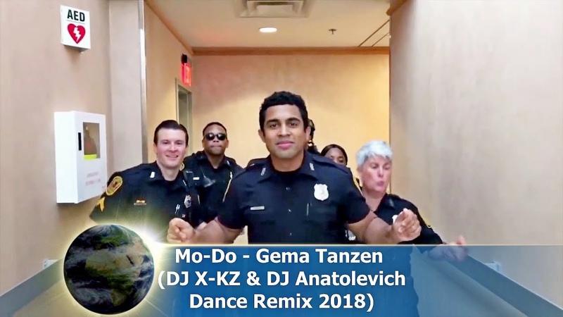 Mo-Do - Gema Tanzen (DJ X-KZ DJ Anatolevich Dance Remix 2018)