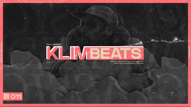 Kiev's old head songs of KLIM Beats playlist 011 Top Tracks